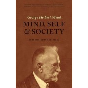 Mind, Self, and Society by George Herbert Mead