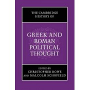 The Cambridge History of Greek and Roman Political Thought by Christopher Rowe