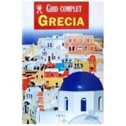 Ghid complet Grecia ed. 2