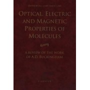 Optical, Electric and Magnetic Properties of Molecules by D. C. Clary