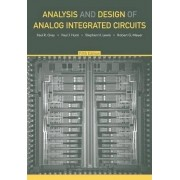 Analysis and Design of Analog Integrated Circuits by Paul R. Gray