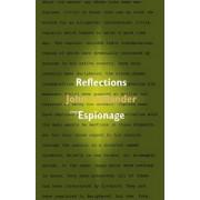 Reflections on Espionage by John Hollander