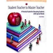 Student Teacher to Master Teacher by Michael S. Rosenberg