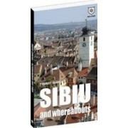 Tourist guide Sibiu and whereabouts.
