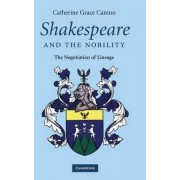 Shakespeare and the Nobility by Catherine Grace Canino