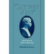 'Littery Man' by Richard S. Lowry