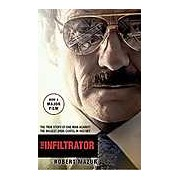 Infiltrator: Undercover in the World of Drug Barons and Dirty Banks The