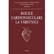 Bolile cardiovasculare la varstnici - Viviana Aursulesei Florin Mitu Ioana Dana Alexa
