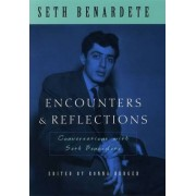Encounters and Reflections by Seth Benardete