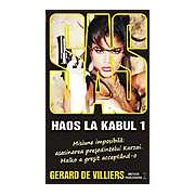 SAS 138: Haos la Kabul Vol. I