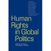 Human Rights in Global Politics by Tim Dunne