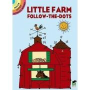 Little Farm Follow-The-Dots by Barbara Soloff-Levy