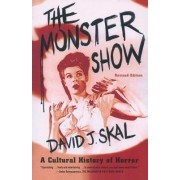 The Monster Show by David J Skal