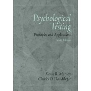 Psychological Testing by Kevin R. Murphy
