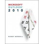Microsoft Outlook 2010 by Randy Nordell