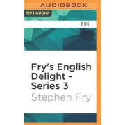 Fry's English Delight - Series 3 by Stephen Fry