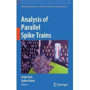 Analysis of Parallel Spike Trains by Sonia Gruen