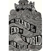 The Island at the End of the World by Sam Taylor