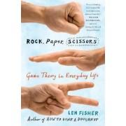 Rock, Paper, Scissors by Len Fisher