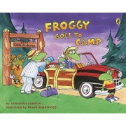 Froggy Goes to Camp by Jonathan London