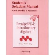 Prealgebra & Introductory Algebra by Elayn Martin-Gay