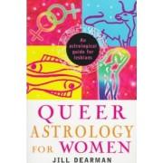 Queer Astrology for Women by Jill Dearman