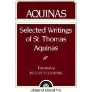 Selected Writings of St Thomas Aquinas by Saint Thomas Aquinas