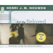 Life of the Beloved by Henri J M Nouwen