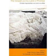 The Gospel and the Land of Promise by Philip Church