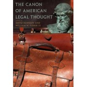 The Canon of American Legal Thought by W. Fischer