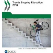 Trends Shaping Education 2016 by Centre for Educational Research & Innovation