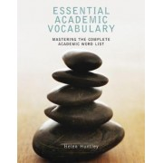 Essential Academic Vocabulary by Helen Huntley