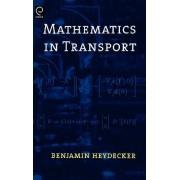 Mathematics in Transport by Ben Heydecker