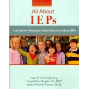 Wrightslaw: All about IEPs by Peter W D Wright
