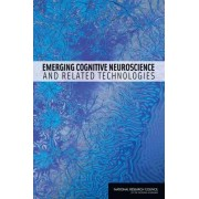 Emerging Cognitive Neuroscience and Related Technologies by Division on Behavioral and Social Sciences and Education