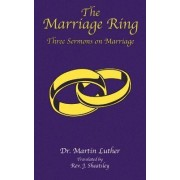 The Marriage Ring by Martin Luther