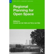 Regional Planning for Open Space by Arnold Van Der Valk