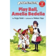 Play Ball, Amelia Bedelia by Parish