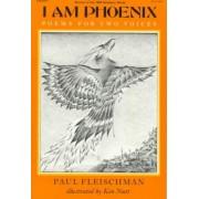I Am Phoenix by Paul Fleischman