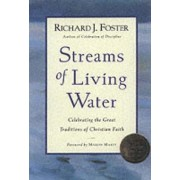 Streams of Living Water by Richard Foster
