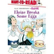 Eloise Breaks Some Eggs by Margaret McNamara