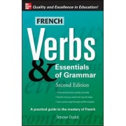 French Verbs and Essentials of Grammar by Simone Oudot