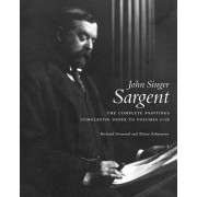 John Singer Sargent Complete Catalogue of Paintings Cumulative Index