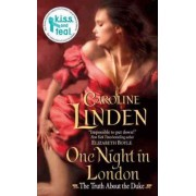 One Night in London: The Truth About the Duke by Caroline Linden