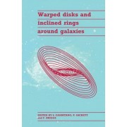 Warped Disks and Inclined Rings Around Galaxies by Stefano Casertano