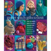 50 Garter Stitch Gifts to Knit by Sixth&spring Books