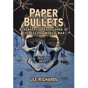 Paper Bullets: Airdropped Propaganda of the Second World War