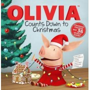 Olivia Counts Down to Christmas by Maggie Testa