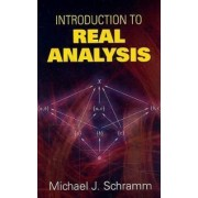 Introduction to Real Analysis by Michael J. Schramm