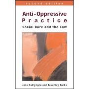 Anti-Oppressive Practice by Jane Dalrymple